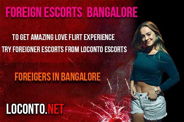 Foreigner Escorts in Bangalore