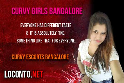 Curvy girls in Bangalore