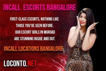 Incall Escorts Location in Bangalore