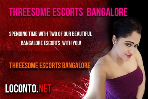 Threesome Escorts Bangalore